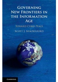 Obálka knihy  Governing New Frontiers in the Information Age od Shackelford Scott J. (Indiana University), ISBN:  9781108427739