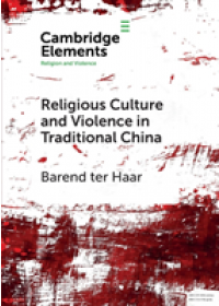 Obálka knihy  Elements in Religion and Violence od ter Haar Barend (Universitat Hamburg), ISBN:  9781108706230
