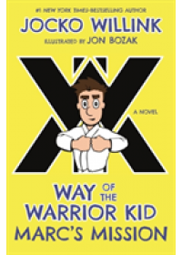 Obálka knihy  Way of the Warrior Kid od Willink Jocko, ISBN:  9781250156792