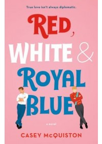 Obálka knihy  Red, White & Royal Blue od , ISBN:  9781250316776