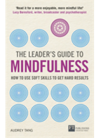 Obálka knihy  Leader's Guide to Mindfulness od Tang Audrey, ISBN:  9781292248400