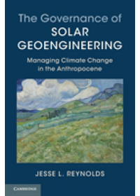 Obálka knihy  Governance of Solar Geoengineering od Reynolds Jesse L. (University of California Los Angeles), ISBN:  9781316614136