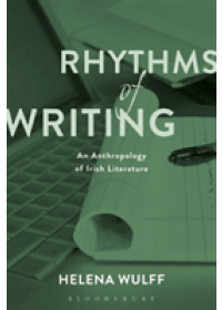 Obálka knihy  Rhythms of Writing od Wulff Helena (Stockholm University Sweden), ISBN:  9781350108639
