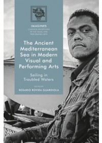 Obálka knihy  Ancient Mediterranean Sea in Modern Visual and Performing Arts od , ISBN:  9781350117242