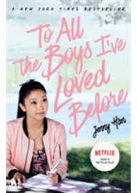 Obálka knihy  To All The Boys I've Loved Before: FILM TIE IN EDITION od Han Jenny, ISBN:  9781407177687