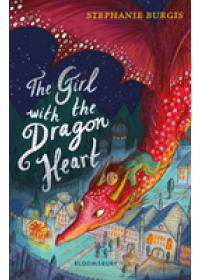 Obálka knihy  Girl with the Dragon Heart od Burgis Stephanie, ISBN:  9781408880777