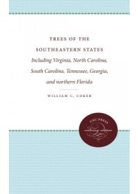 Obálka knihy  Trees of the Southeastern States od Coker William C., ISBN:  9781469608617