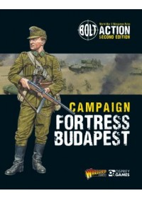 Obálka knihy  Bolt Action: Campaign: Fortress Budapest od Games Warlord, ISBN:  9781472835727