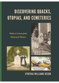 Obálka knihy  Discovering Quacks, Utopias, and Cemeteries od Williams Resor Cynthia, ISBN:  9781475832044