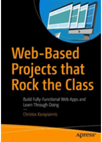 Obálka knihy  Web-Based Projects that Rock the Class od Karayiannis Christos, ISBN:  9781484244623