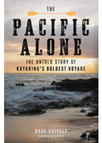 Obálka knihy  Pacific Alone od Shively Dave, ISBN:  9781493026814