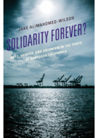 Obálka knihy  Solidarity Forever? od Alimahomed-Wilson Jake, ISBN:  9781498514361