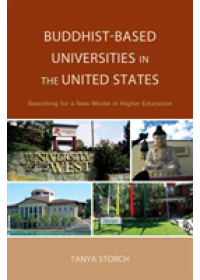 Obálka knihy  Buddhist-Based Universities in the United States od Storch Tanya, ISBN:  9781498517065