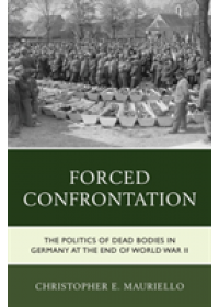 Obálka knihy  Forced Confrontation od Mauriello Christopher E., ISBN:  9781498548076