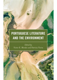 Obálka knihy  Portuguese Literature and the Environment od , ISBN:  9781498595377