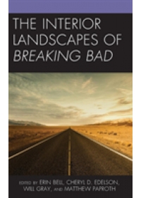 Obálka knihy  Interior Landscapes of Breaking Bad od , ISBN:  9781498597890