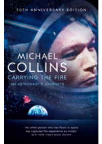 Obálka knihy  Carrying the Fire od Collins Michael, ISBN:  9781509896578
