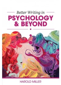 Obálka knihy  Better Writing in Psychology & Beyond od Jr. Harold Miller, ISBN:  9781516588497