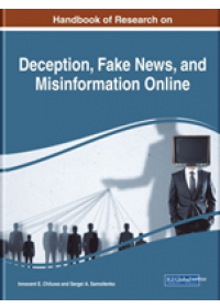 Obálka knihy  Handbook of Research on Deception, Fake News, and Misinformation Online od , ISBN:  9781522585350