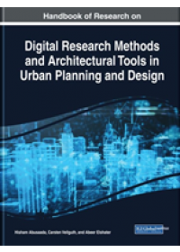 Obálka knihy  Handbook of Research on Digital Research Methods and Architectural Tools in Urban Planning and Design od , ISBN:  9781522592389