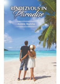 Obálka knihy  Rendezvous in Paradise od Weilche Annick, ISBN:  9781528935432