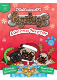 Obálka knihy  Adventures of Pugalugs: A Christmas 'Furry-Tail' od Parish Jessica, ISBN:  9781528940474