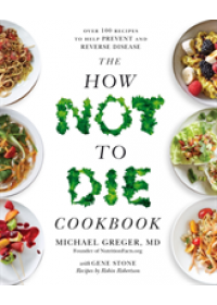 Obálka knihy  How Not To Die Cookbook od Greger Michael, ISBN:  9781529010817