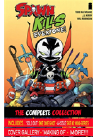 Obálka knihy  Spawn Kills Everyone: The Complete Collection Volume 1 od McFarlane Todd, ISBN:  9781534312227