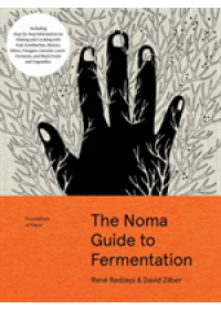 Obálka knihy  Noma Guide to Fermentation (Foundations of Flavor) od Redzepi Rene, ISBN:  9781579657185