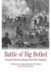 Obálka knihy  Battle of Big Bethel od Cobb J. Michael, ISBN:  9781611214710
