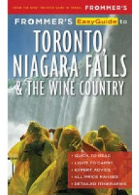 Obálka knihy  Frommer's EasyGuide to Toronto, Niagara and the Wine Country od Aksich Caroline, ISBN:  9781628874464