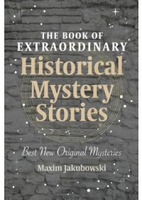 Obálka knihy  Book of Extraordinary Historical Mystery Stories od , ISBN:  9781633539686