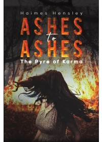 Obálka knihy  ASHES TO ASHES od HAIMES HENSLEY, ISBN:  9781645750284