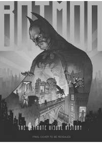 Obálka knihy  Batman: The Definitive Visual History od Farago Andrew, ISBN:  9781683834373