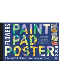Obálka knihy  Paint Pad Poster Book: Flowers od Various, ISBN:  9781782217558