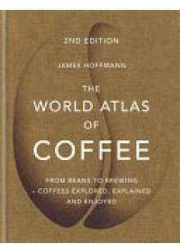 Obálka knihy  World Atlas of Coffee od Hoffmann James, ISBN:  9781784724290