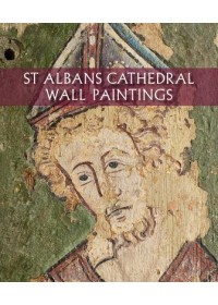 Obálka knihy  St Albans Cathedral Wall Paintings od Michael M. A., ISBN:  9781785511776