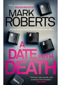 Obálka knihy  Date With Death od Mark Roberts Roberts, ISBN:  9781786695147