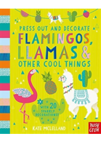 Obálka knihy  Press Out and Decorate: Flamingos, Llamas and Other Cool Things od , ISBN:  9781788003148