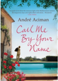 Obálka knihy  Call Me By Your Name od Aciman Andre, ISBN:  9781843546535