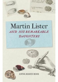 Obálka knihy  Martin Lister and his Remarkable Daughters od Roos Anna Marie, ISBN:  9781851244898