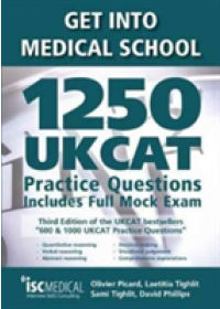 Obálka knihy  Get into Medical School - 1250 UKCAT Practice Questions. Includes Full Mock Exam od Picard Olivier, ISBN:  9781905812264