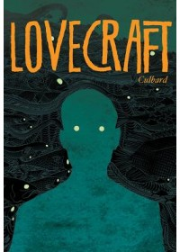 Obálka knihy  Lovecraft: Four Classic Horror Stories od Culbard I.N.J., ISBN:  9781910593561