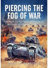 Obálka knihy  Piercing the Fog of War od Samuels Martin, ISBN:  9781911628903