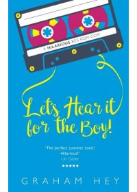 Obálka knihy  Let's Hear It For The Boy od Hey Graham, ISBN:  9781916064324