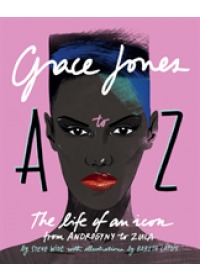 Obálka knihy  Grace Jones A to Z od Wide Steve, ISBN:  9781925418804