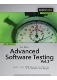 Obálka knihy  Advanced Software Testing - Vol. 2, 2nd Edition: Guide to the Istqb Advanced Certification as an Advanced Test Manager od Black Rex, ISBN:  9781937538507