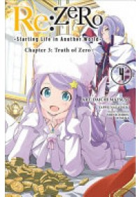 Obálka knihy  RE: Zero -Starting Life in Another World-, Chapter 3: Truth of Zero, Vol. 4 (Manga) od Nagatsuki Tappei, ISBN:  9781975300685