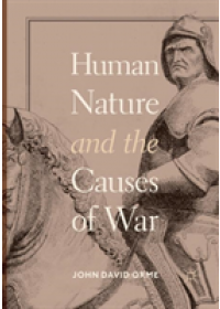 Obálka knihy  Human Nature and the Causes of War od Orme John David, ISBN:  9783030083878
