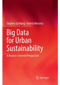 Obálka knihy  Big Data for Urban Sustainability od Wang Stephen Jia, ISBN:  9783030088194
